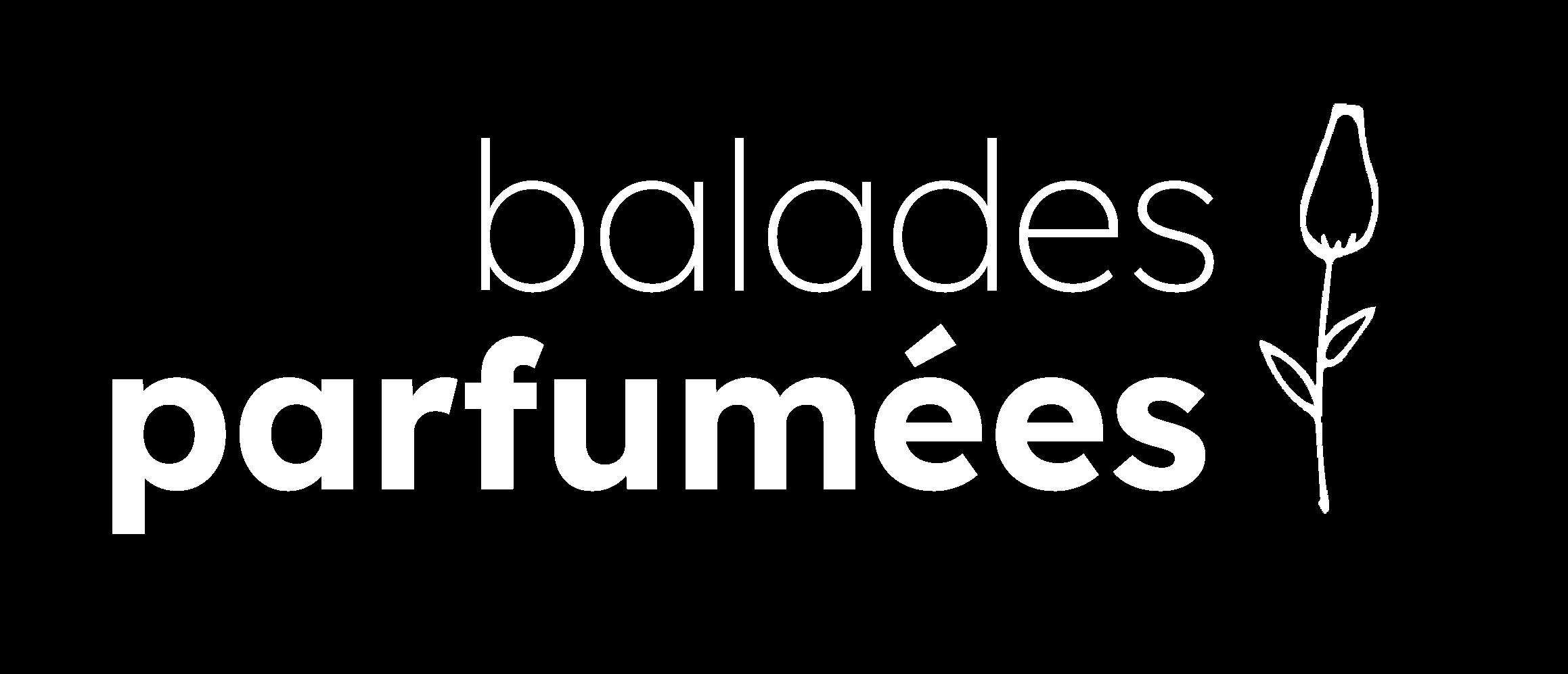 Balades parfumées